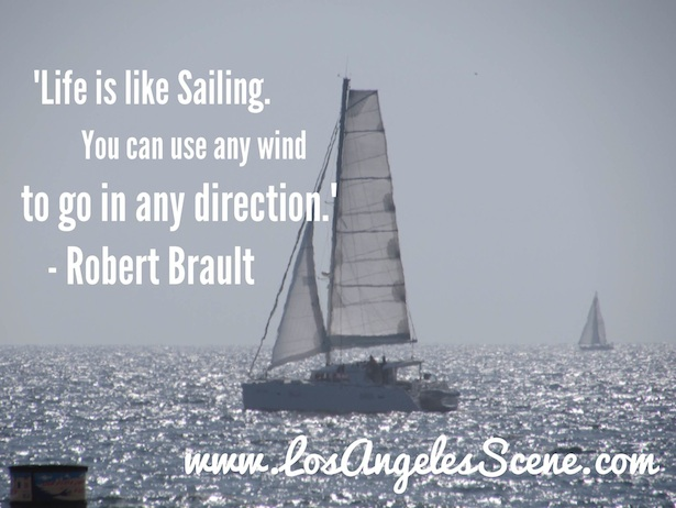Inspirational Quote of the Day from Robert Brault on Los Angeles Scene