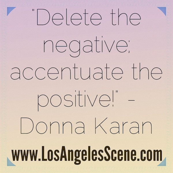 Donna Karan - Quotes of the Day