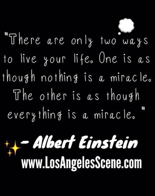 Quote by Albert Einstein on LA scene