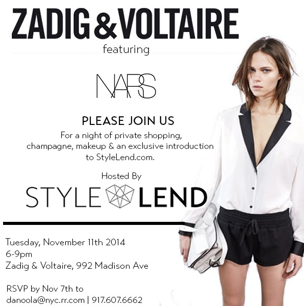 Style Lend Zadig & Voltaire NYC Events November