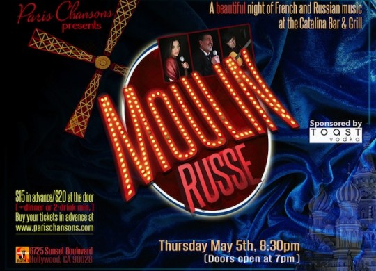 Moulin Russe Russian Concert In Hollywood - 5-5-16
